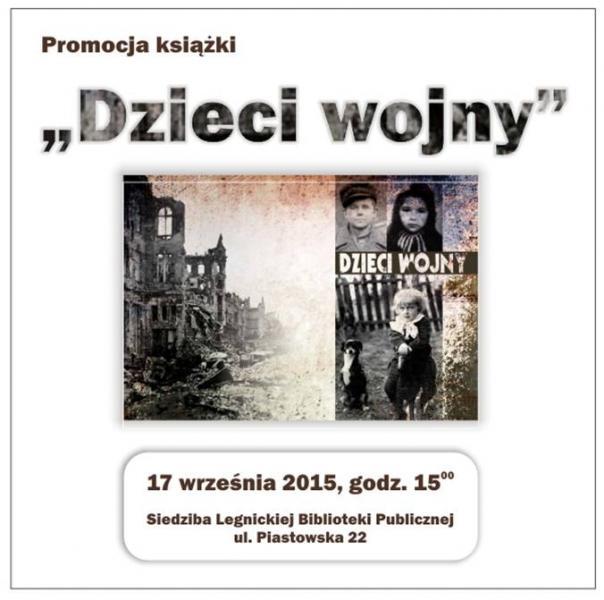 """Promocja książki pt. """"Dzieci Wojny"""""""