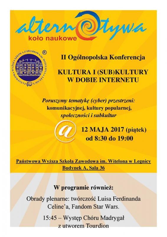 "II Ogólnopolska Konferencja Naukowa ""Kultura i(sub)kultury wdobie Internetu"""