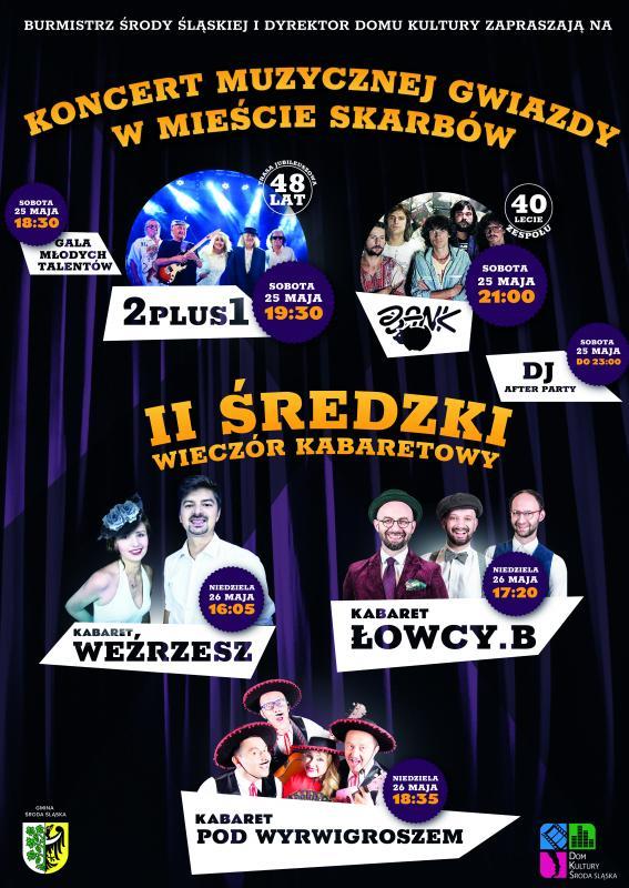 2 PLUS 1 Muzyczną Gwiazdą majowego weekendu wŚrodzie Śląskiej