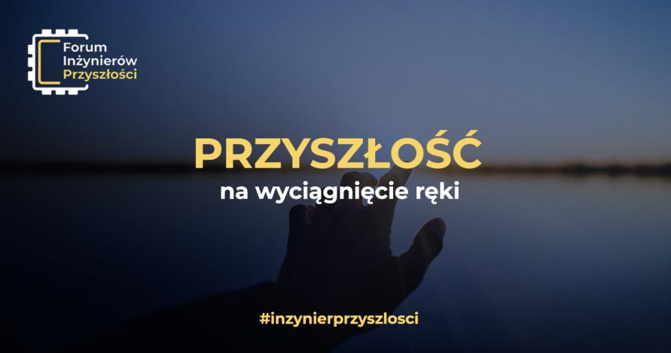 Zaproszenie na Forum Inżynierów Przyszłości weWrocławiu