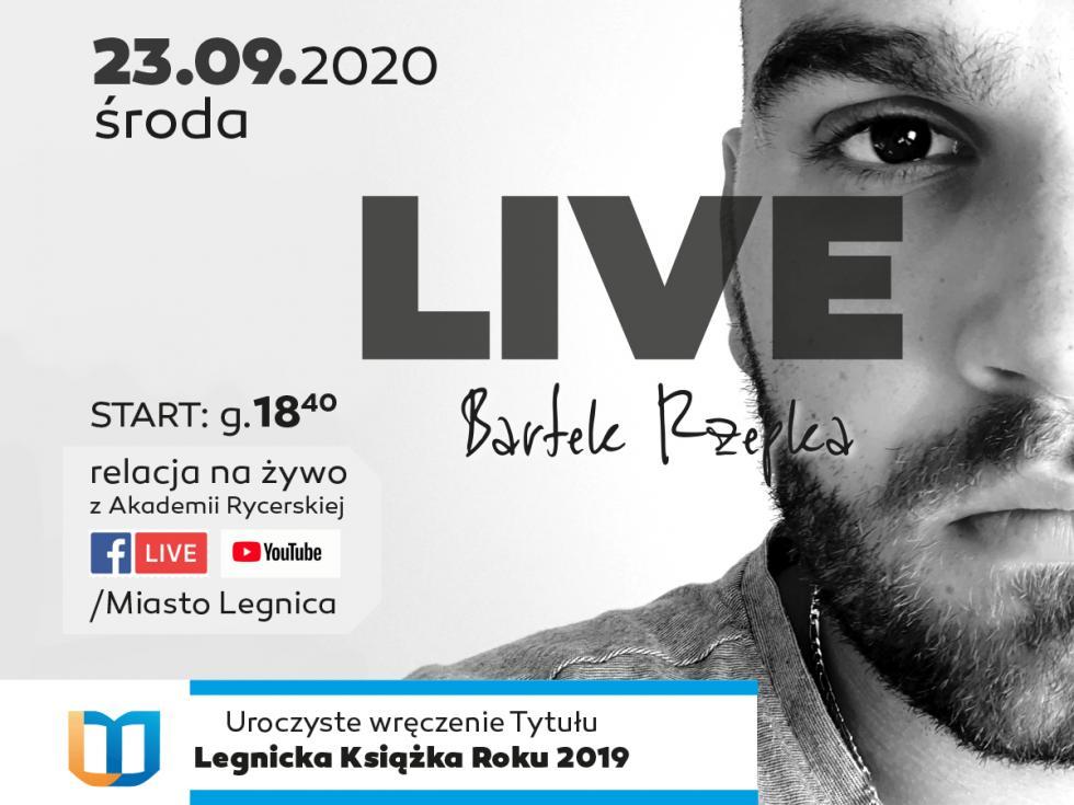 Legnicka Książka Roku 2019 iLIVE Koncert Bartka Rzepki